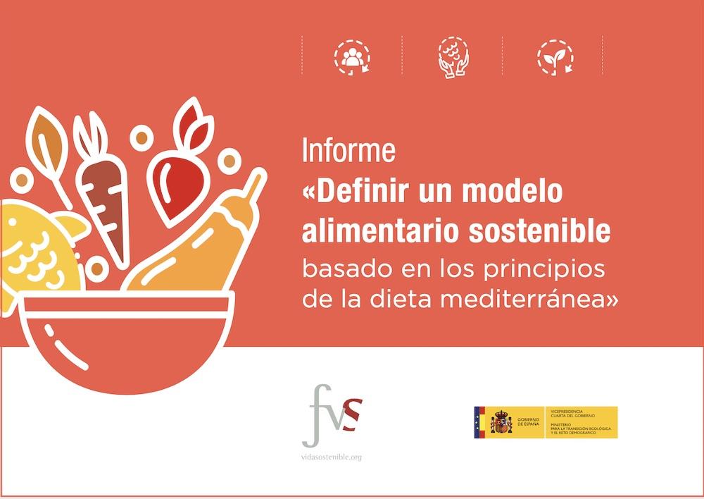 """Informe """"Definir un modelo alimentario sostenible basado en los principios de la dieta mediterránea"""""""